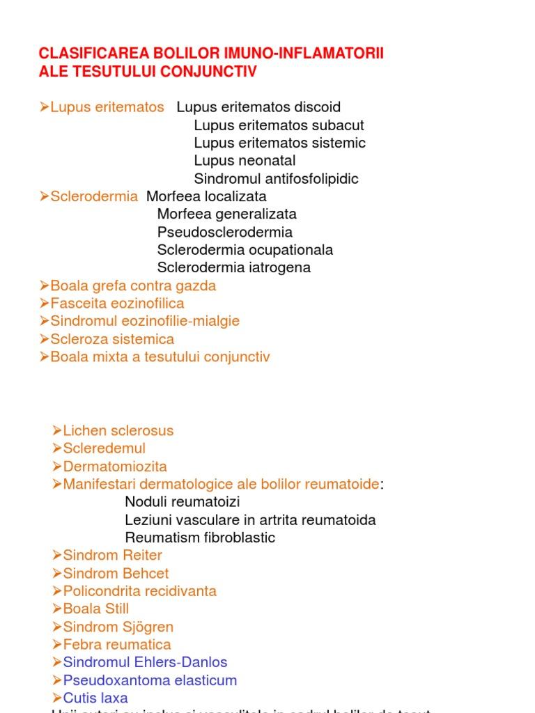 boli ale țesutului conjunctiv cu leziuni vasculare)