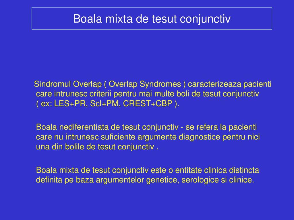 simptome ale bolii mixte de țesut conjunctiv)